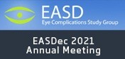 European Association for the Study of Diabetic Eye Complications Meeting - EASDec 2021